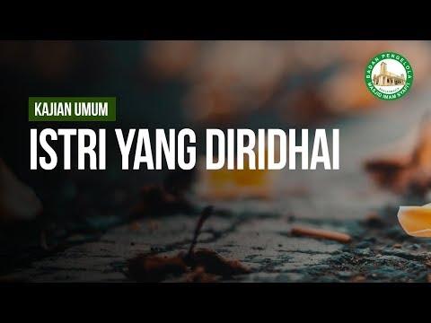 Istri Yang Diridhai - Ustadz Khairullah Anwar Luthfi