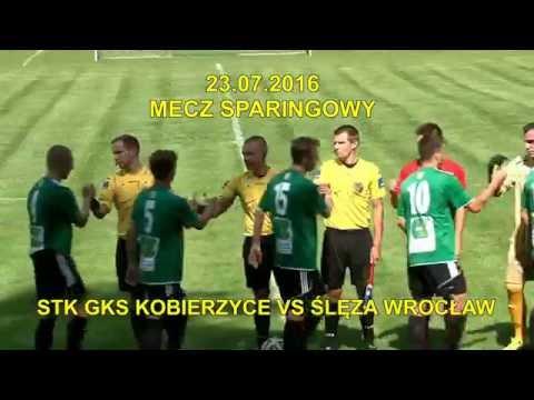 MECZ SPARINGOWY STK GKS KOBIERZYCE VS SLEZA WROCŁAW 23 07 2016