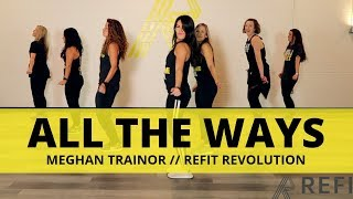 34 All The Ways 34 Meghan Trainor Cardio Dance Refit Revolution
