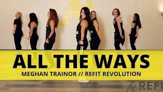 34 All The Ways 34 Meghan Trainor Cardio Dance Refit Revolution