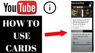 How To Use Youtube Cards In Your Videos 2017 No more annotations