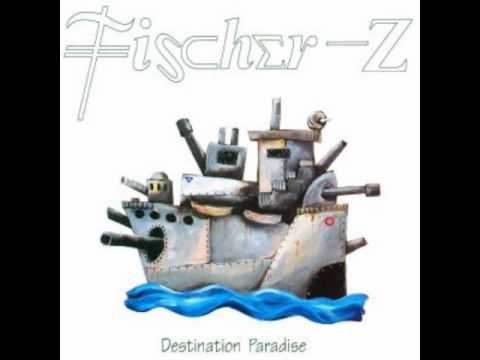 Fischer Z - Will You be There?