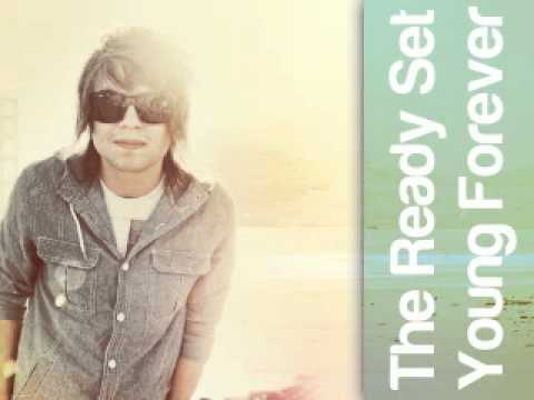 The Ready Set - Young Forever (full+lyrics) video