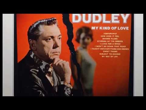 Dudley, Dave - I Taught Her Everything She Knows