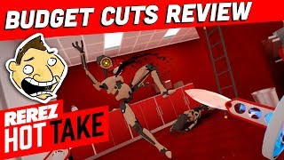 Budget Cuts HTC Vive Review - Rerez Hot Take