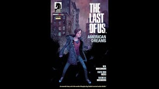 "Lets Chill: ""The Last of Us American Dreams"" Chapter 1 + Thoughts & Discussion"