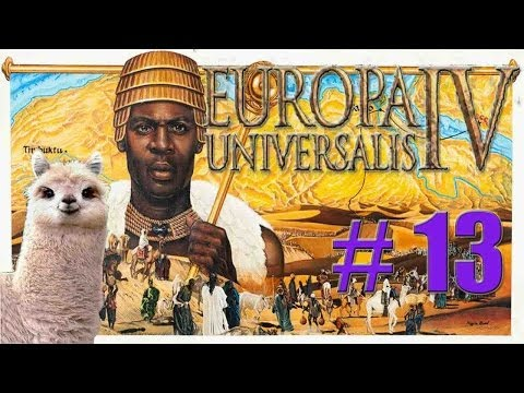 Let's Play Europa Universalis IV - Malian Empire - Part 13 - [The West]