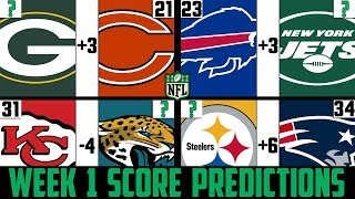 NFL Week 1 Score Predictions 2019 (NFL WEEK 1 PICKS AGAINST THE SPREAD 2019)