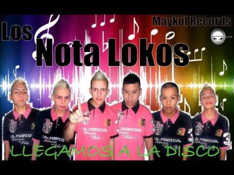 Los Nota Lokos Mega Enganchado 2013 2014 DJ Luis