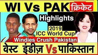 West Indies vs Pakistan:ICC Cricket World Cup 2019 Match Highlights/Review | Windies Crush Pakistan