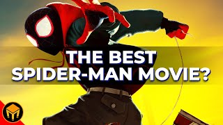 Into The Spider-Verse Is The BEST Spider-Man Film Ever Made
