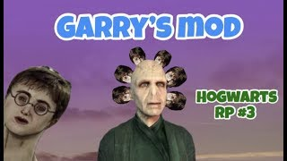 Gmod Finally Facing Voldemort (Hogwarts #3)