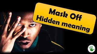 Mask off | Hidden meaning explained| you will find Molly and Percocets in the video!