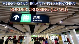 How To Go From Hong Kong Island To Shenzhen & Visa Tips (Lo Wu Border)