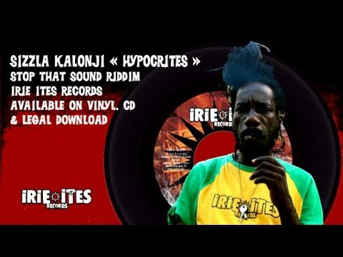 SIZZLA - HYPOCRITES - STOP THAT SOUND RIDDIM - IRIE ITES RECORDS