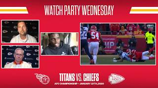 AFC Championship: Titans at Chiefs | Watch Party Wednesday