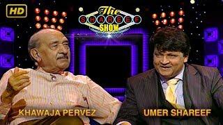 The Shareef Show | Khawaja Pervez | HD