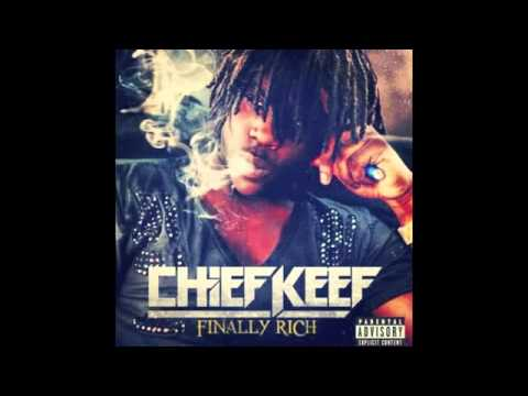 Chief Keef - Kay Kay (Finally Rich)