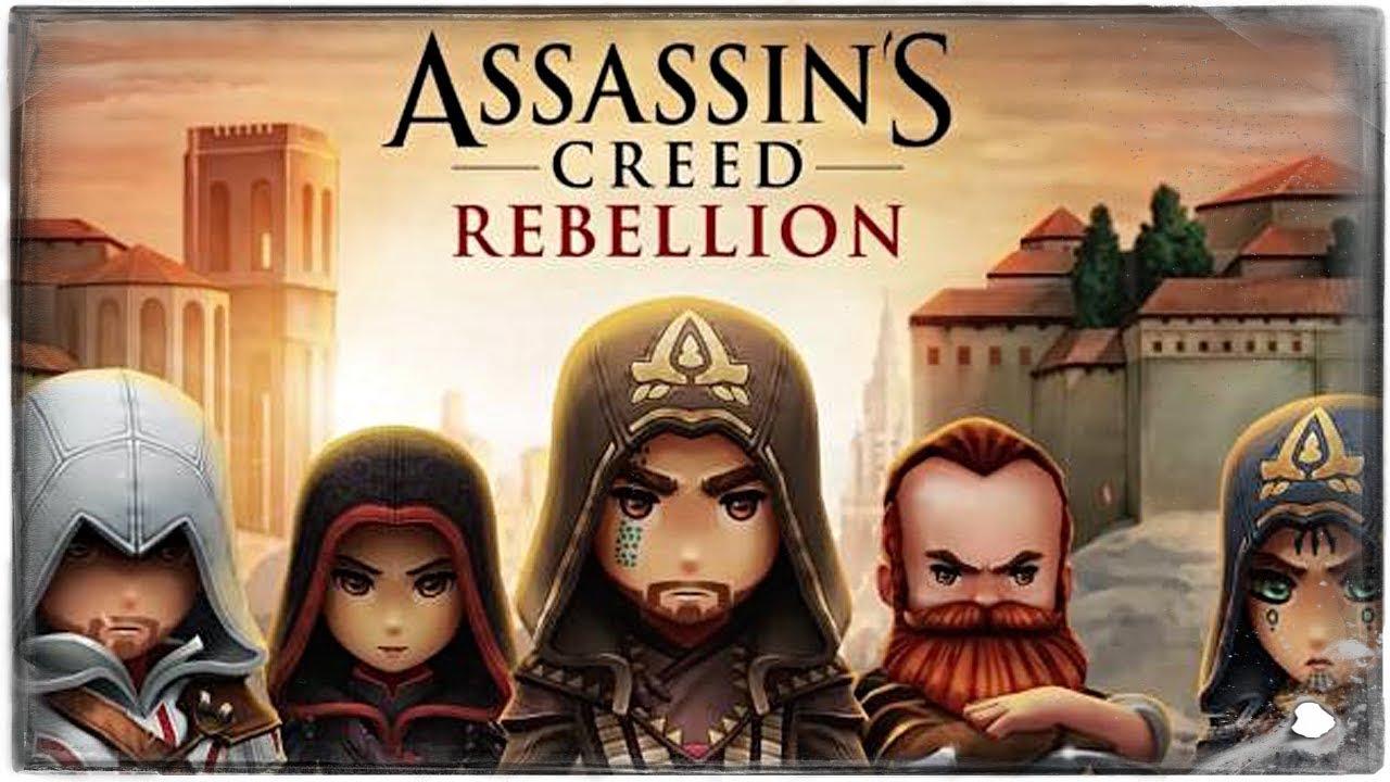 Assassin's Creed: Rebellion ● ВОССТАНИЕ АССАСИНОВ НАЧАЛОСЬ!