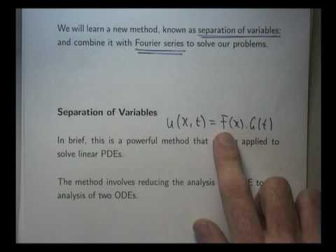 Lecture 24: How to solve PDEs via separation of variables + Fourier series.