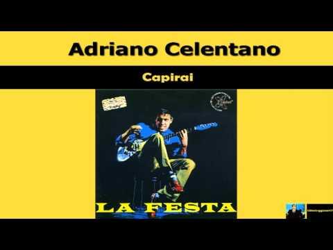 Adriano Celentano - Capirai