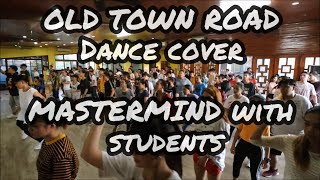 Old Town Road Dance Cover | Mastermind & Class Students