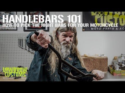 Lowbrow Customs - Motorcycle Handlebars 101