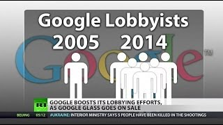 Google now a 'master of Washington influence'  4/26/14