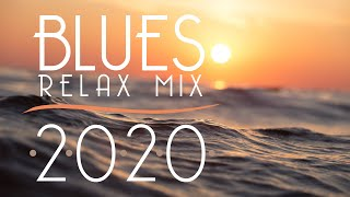 Blues Music Best Songs 2020 | Best of Modern Blues