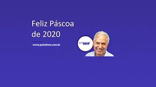 Feliz Páscoa de 2020 - William Waack comenta