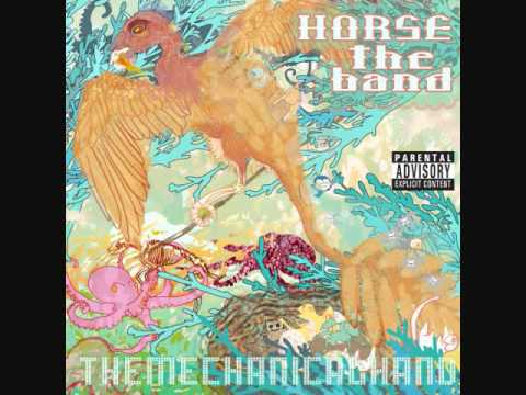 Horse The Band - Heroes Die