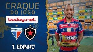 Craque do Jogo Bodog | Fortaleza 1 x 0 Botafogo | Edinho