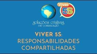 Viver 5S - Responsabilidades compartilhadas em empresas e escolas