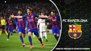 FC Barcelona - Emocje Polskich Komentatorów  ᴴᴰ