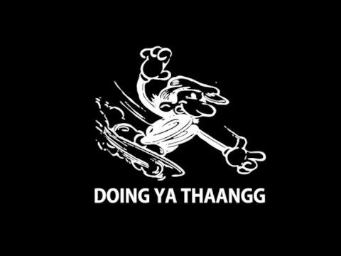 Doing Ya Thaangg