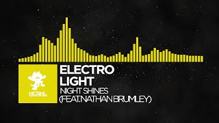 [House] - Electro-Light - Night Shines (feat. Nathan Brumley) [NCS Uplifting Release]