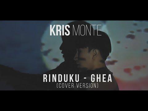 Download Ghea -  Rinduku cover by Kris Monte Mp4 baru
