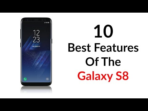 10 Best Features of the Galaxy S8 - YouTube Tech Guy