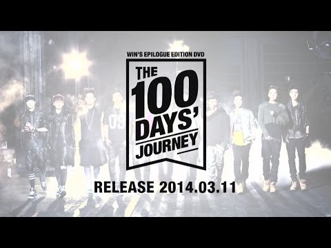 WIN'S EPILOGUE EDITION DVD 'THE 100 DAYS' JOURNEY' Teaser Spot