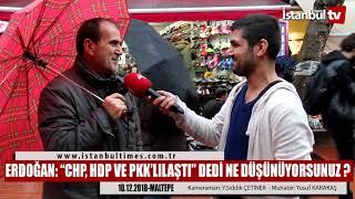 """ERDOĞAN: """"CHP, HDP VE PKK'LILAŞTI"""" DEDİ NE DÜŞÜNÜYORSUNUZ ?"""