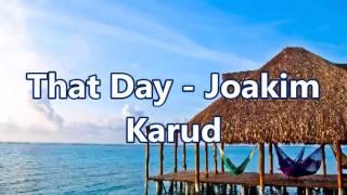 That Day   Joakim Karud