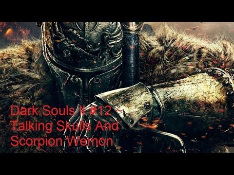 Dark Souls II #12 ~ Talking Skulls And Scorpion Wemon thumbnail