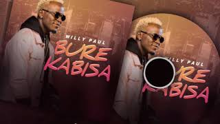 Willy Paul - Bure Kabisa (Official Audio-VIdeo)