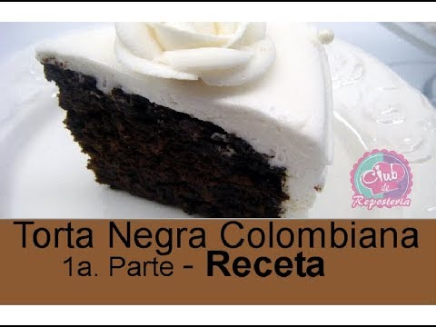 Torta Negra Receta (1ra Parte)