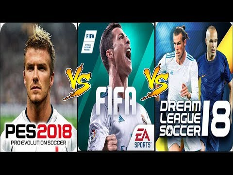 FIFA MOBILE 18 VS DLS 2018 VS PES 2018 Gameplay Comparison