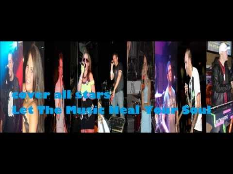Cover All Stars - Let The Music Heal Your Soul - 2010