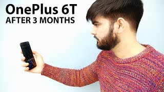 OnePlus 6T Review After 3 Months