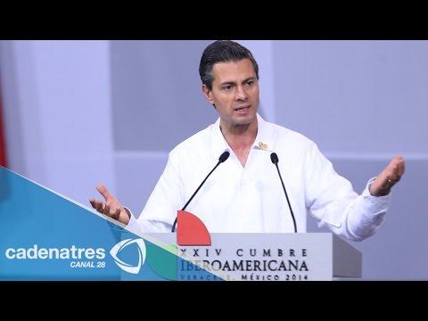 Agradecido Peña Nieto con Veracruz por albergar Cumbre Iberoamericana