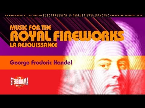 George Fredrich Handel: Music for the Royal Fireworks, La Rjouissance (Rejoice) Synthesized
