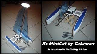 CVP - MiniCat Sailboat Buildlog video by Cataman